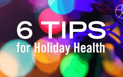 6 Tips for Holiday Health