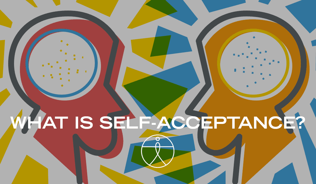 What is Self-Acceptance? 25 Exercises + Definition and Quotes